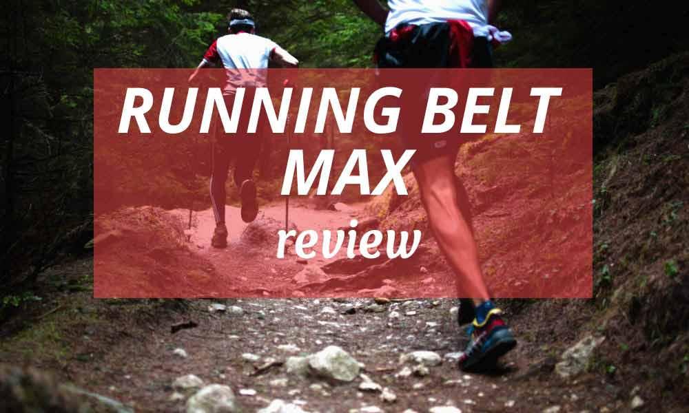 Running Belt Max Review